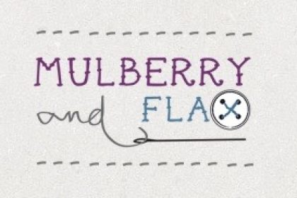 Mulberry and Flax